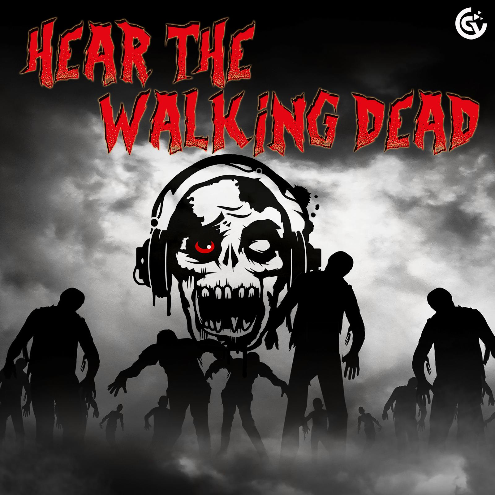 Hear The Walking Dead